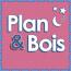 Plan & Bois